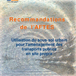 Utilisation du sous-sol urbain pour l'aménagement des transports publics en site propre