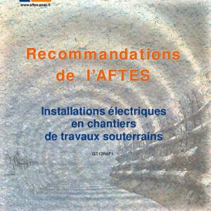 Installations électriques en chantiers de travaux souterrains