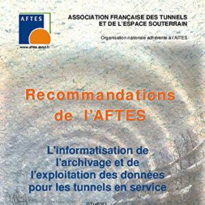 L'informatisation de l'archivage et de l'exploitation des données pour les tunnels en service