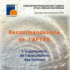 L'organisation de l'auscultation des tunnels