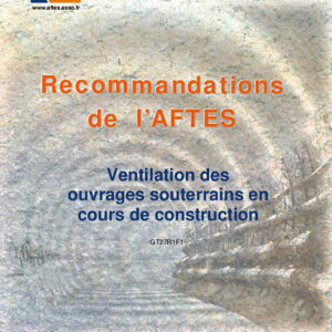 Ventilation des ouvrages souterrains en cours de construction