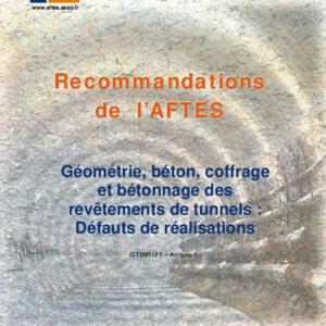 Annexe 1 - Géométrie, béton, coffrage et bétonnage des revêtements de tunnels : Défauts de réalisation