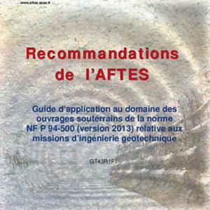 Guide d'application au domaine des ouvrages souterrains de la norme NF P 94-500 (version 2013) relative aux missions d'ingénierie géotechnique