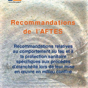 Comportement au feu et à la protection sanitaire spécifique aux procédés d'étanchéité lors de leur mise en œuvre en milieu confiné