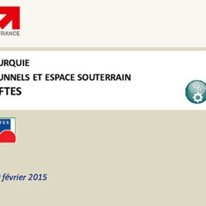 Le développement de la Turquie - Tunnels - Business France,
