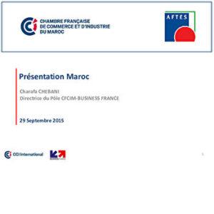 Présentation Maroc - Chambre Française de Commerce et d'Industre du Maroc