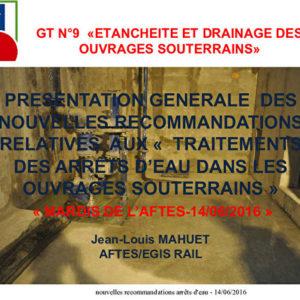 La recommandation du GT9 relative aux traitements d'arrêts d'eau souterrains