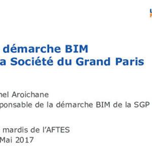 La démarche BIM, Building Information Modeling, développée à la Société du Grand Paris