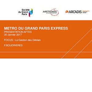 Métro du Grand Paris Express - Focus : La Gestion des Déblais
