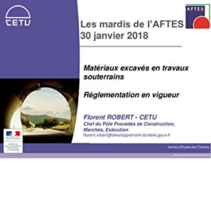 Matériaux excavés en travaux souterrains - Réglementation en vigueur