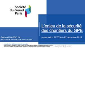La sécurité sur les chantiers du Grand Paris Express