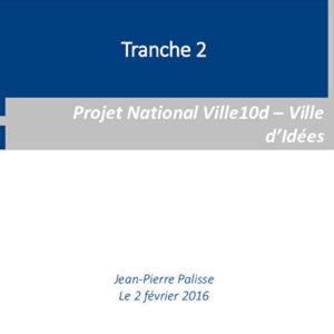 Le Projet National VILLE10D – VILLE D'IDEES : présentation des résultats de la tranche 2