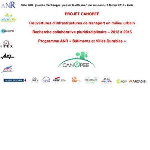 Le Projet ANR CANOPEE (couvertures d'infrastructures de transport en milieu urbain)