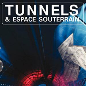 Tunnels et Espaces Souterrain - Avril-Mai-Juin 2017 - N°260
