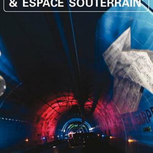 Tunnels et Espaces Souterrain - Avril-Mai-Juin 2017