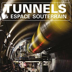 Tunnels et Espaces Souterrain - Juillet-Août-Septembre 2017