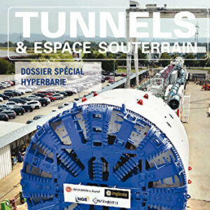 Tunnels et Espaces Souterrain - Octobre-Novembre-Décembre 2017 - N°262