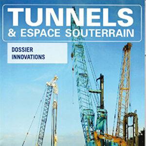 Tunnels et Espaces Souterrain - Avril-Mai-Juin 2018