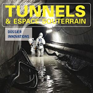 Tunnels et Espace Souterrain – N° 265 – Juillet-Août-Septembre 2018