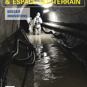 Tunnels et Espaces Souterrain - Juillet-Août-Septembre 2018