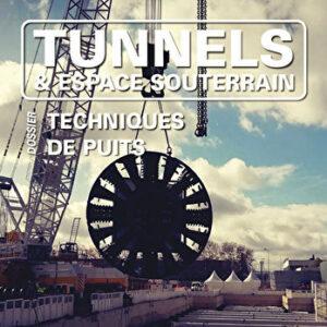 Tunnels et Espaces Souterrain - Janvier-Février-Mars 2019