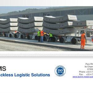 Techni-Métal Systèmes : Les systèmes de logistiques sur pneus en tunnel / TMS Trackless Logistic Solutions