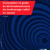 Conception et guide de dimensionnement du boulonnage radial en tunnel – GT30R1F1