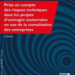 Prise en compte des risques techniques dans les projets d'ouvrages souterrains en vue de la consultation des entreprises