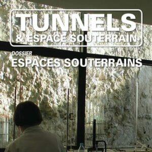 Tunnels et Espaces Souterrain - Avril-Mai-Juin 2021
