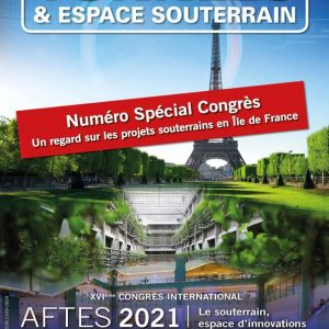 Tunnels et Espaces Souterrain – N° 276 – Spécial Congrès 2021