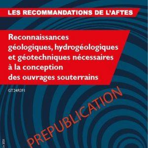 Reconnaissances géologiques, hydrogéologiques et géotechniques nécessaires à la conception des ouvrages souterrains – GT24R3F1